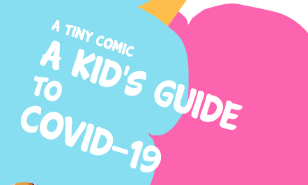 A Kid's Guide to COVID-19